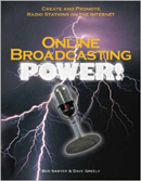 Photo of the Book Online Broadcasting Power which featured TechtalkRadio.Com