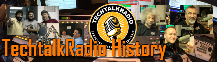 Banner Photo for the History of TechtalkRadio